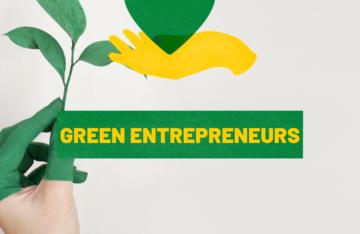 Green Entrepreneurs